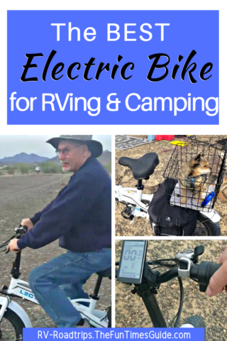 The best Electric Bicycle for RVing and Camping.