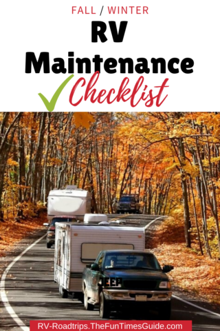 The Ultimate Fall / Winter RV Maintenance Checklist!