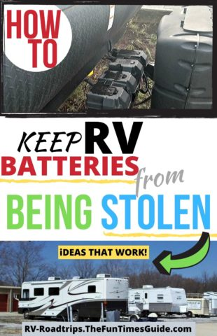 How to keep RV batteries from being stolen