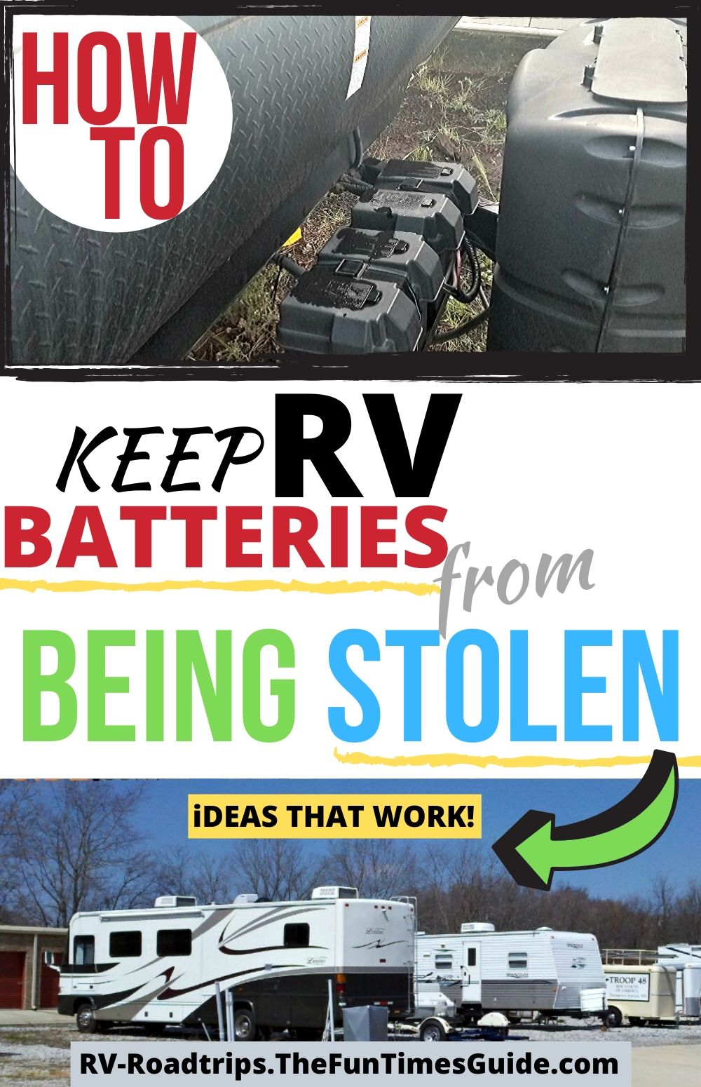 RV Battery Theft Protection: How To Lock RV Batteries To Prevent Them From Being Stolen (Yes, It\'s A Thing)