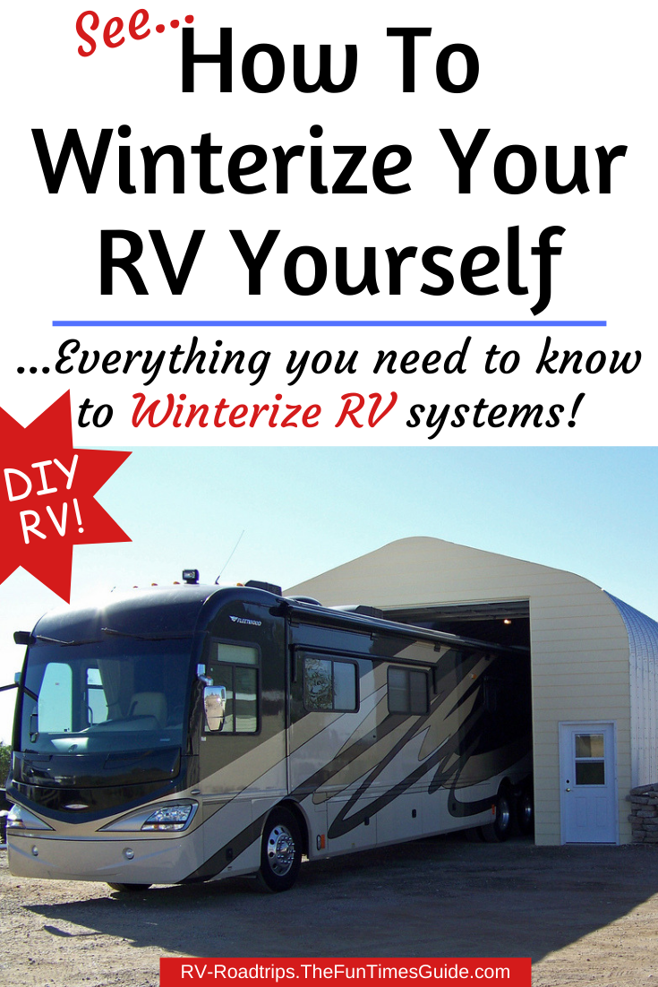 Winter RV Tip: How To Winterize Your RV Better Than An RV Dealer Would