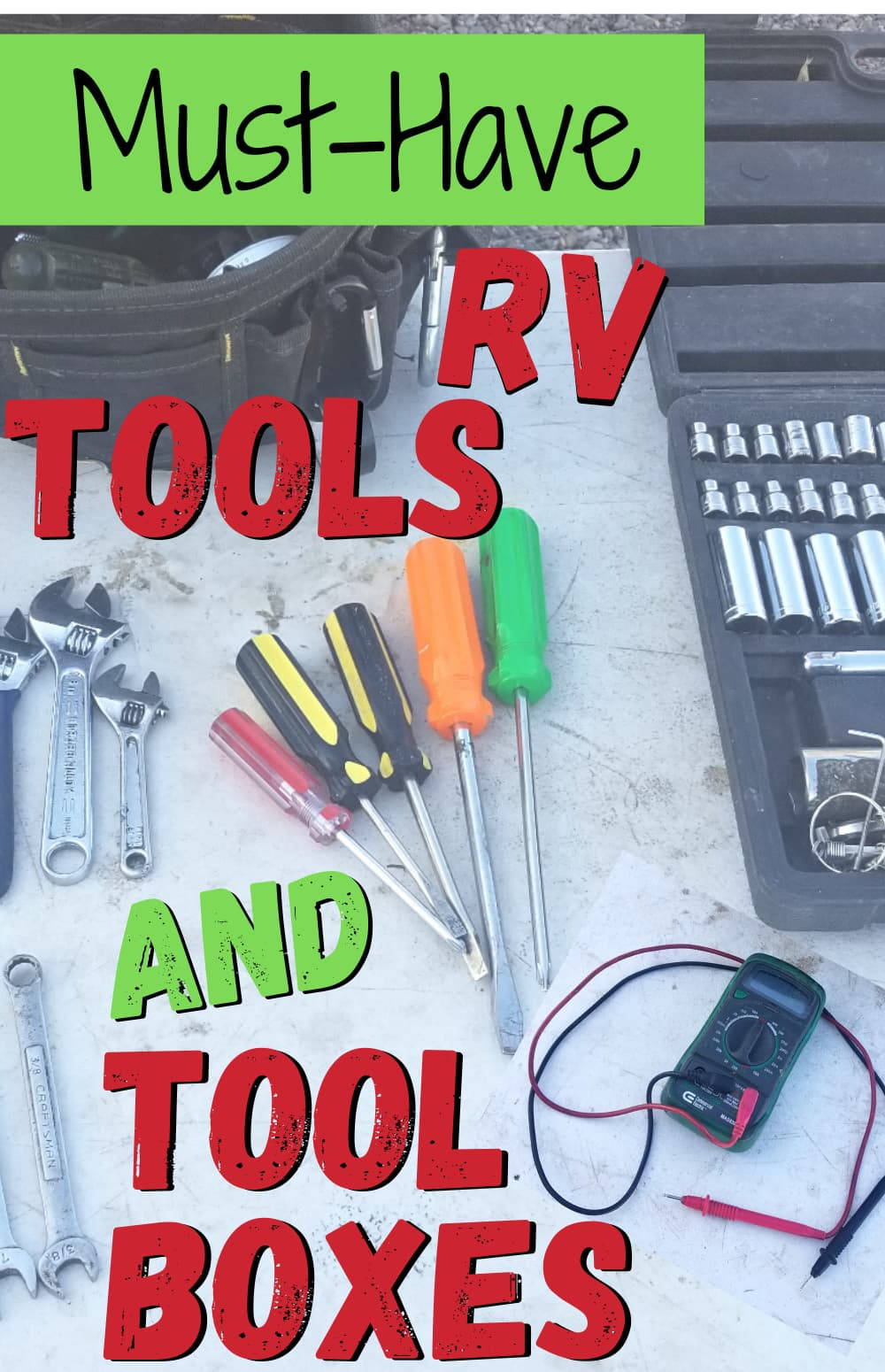 Must-Have RV Tools: 10 Items Every RVer Needs In Their RV Toolbox (Advice From Someone Who\'s Been RVing Over 50 Years!)