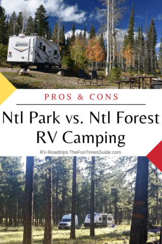 National Park vs National Forest RV Camping