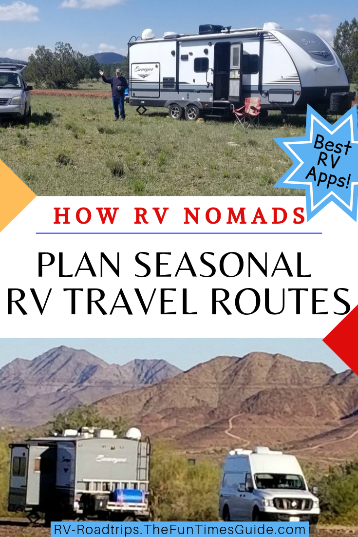How RV Nomads Set Up Seasonal RV Travel Routes And Find Places To Stay Where The Temperatures Are Comfortable