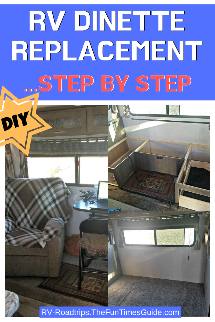 DIY RV Dinette Replacement: How To Make Better Use Of Your RV Living Space By Removing The RV Dinette!