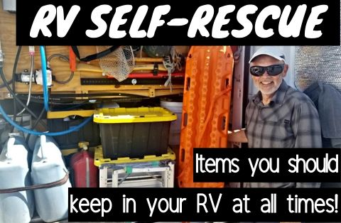RV self-rescue items you need to keep in your RV at all times!