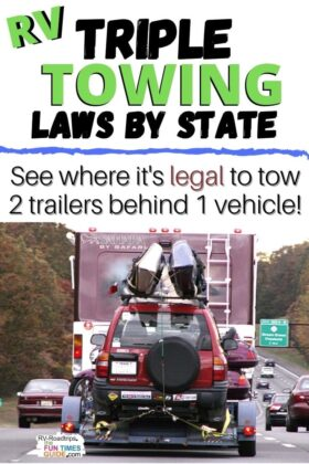 Planning to tow 2 trailers at the same time? See if it's legal to RV triple tow in the states that you'll be traveling through!