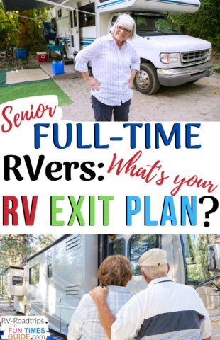 Senior full-time RVers: What's your RV exit plan?